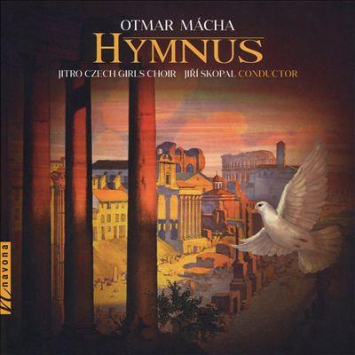 Otmar Mácha: Hymnus