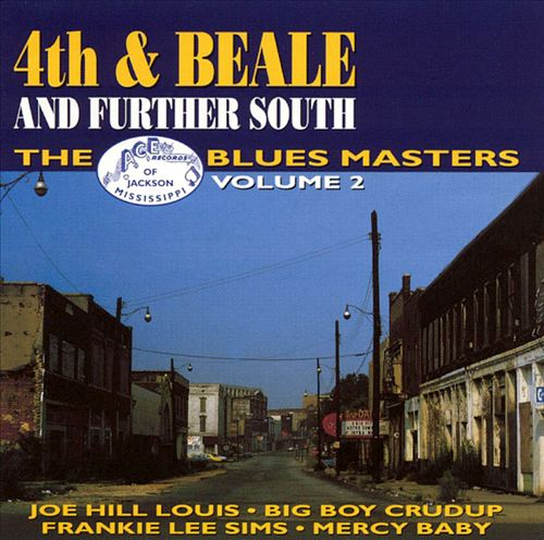 Ace Blues Masters, Vol. 2: 4th and Beale and Further South