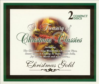 A Treasury of Christmas: Classics [St. Clair]