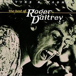 Martyrs & Madmen: The Best of Roger Daltrey