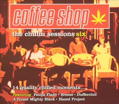Coffee Shop: The Chillin' Sessions, Vol. 6