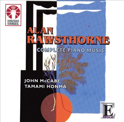 Alan Rawsthorne: Complete Piano Music