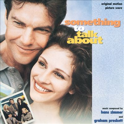 Something To Talk About [Original Motion Picture Score]