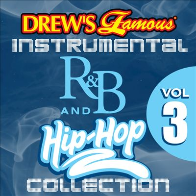 Drew's Famous Instrumental R&B and Hip-Hop Collection, Vol. 3