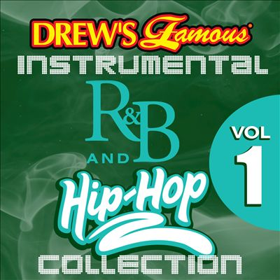 Drew's Famous Instrumental R&B and Hip-Hop Collection, Vol. 1