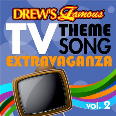 Drew's Famous TV Theme Song Extravaganza, Vol. 2