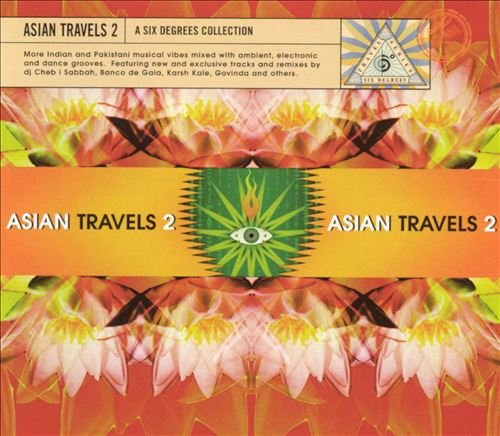 Asian Travels, Vol. 2: A Six Degrees Collection