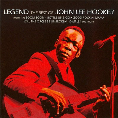 Legend: The Best of John Lee Hooker