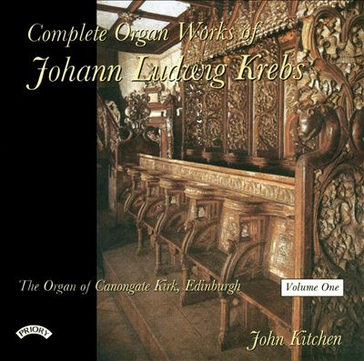 Complete Organ Works of Johann Kudwig Krebs, Vol. 1