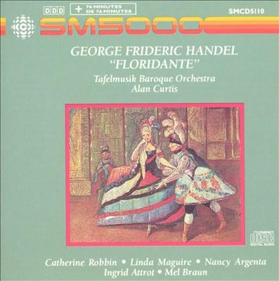 Handel: Floridante [Excerpts]