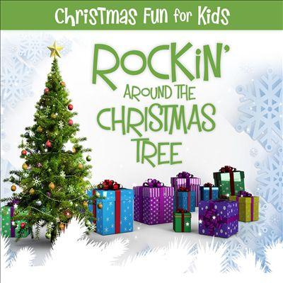 Christmas Fun for Kids: Rockin' Around the Christmas Tree