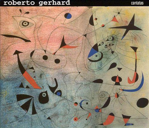 Roberto Gerhard: Cantatas (Box Set)