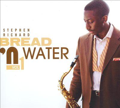 Bread 'N Water, Vol. 1