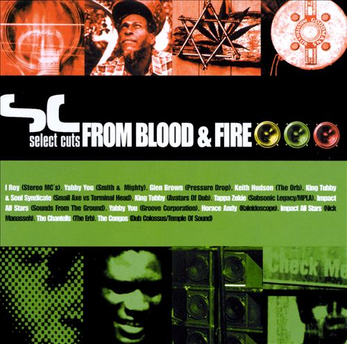 Select Cuts From Blood & Fire