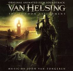Van Helsing: The London Assignment (Original Animated Film Soundtrack)