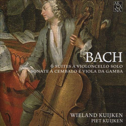 Bach: 6 Suites à Violoncello Solo; Sonate à Cembalo è Viola da Gamba