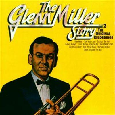 The Glenn Miller Story, Vol. 2