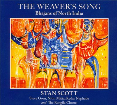 The Weaver's Song: Bhajans of North India