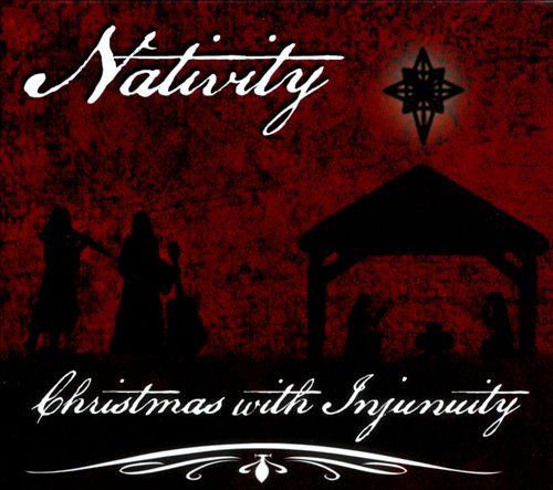 Nativity: Christmas With Injunuity
