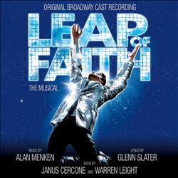 Leap of Faith: The Musical [Original Broadway Cast Recording]