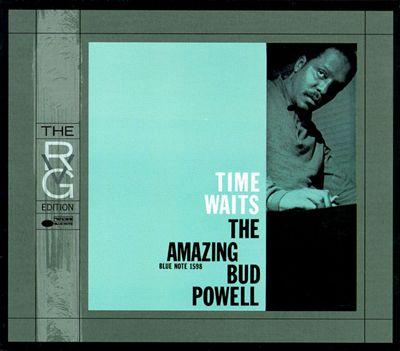 Time Waits: The Amazing Bud Powell