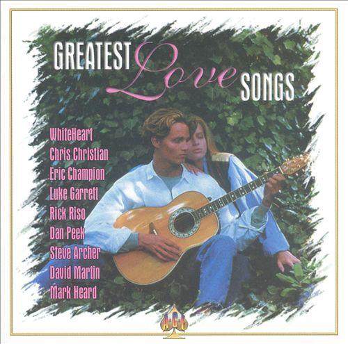 Greatest Love Songs [BCI]