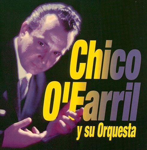 Chico O'Farrill Y Su Orquesta