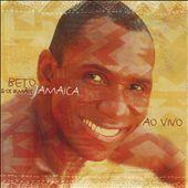Beto Jamaica & Os Irmãos Jamaica Ao Vivo
