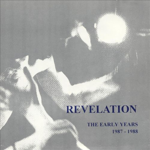 Revelation: The Early Years 1987-1988