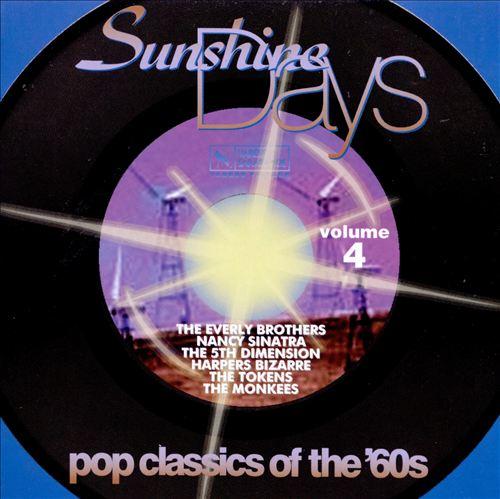 Sunshine Days, Vol. 4: 60's Pop Classics