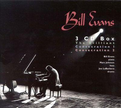 Bill Evans: The Brilliant/Consecration 1/Consecration 2