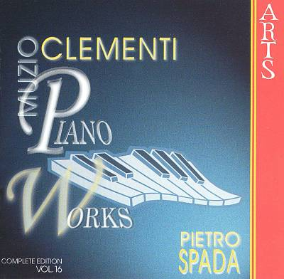 Muzio Clementi: Piano Works, Vol. 16