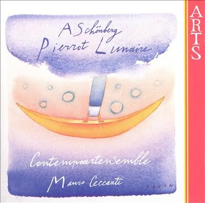 Arnold Schenberg: Pierrot Lunaire
