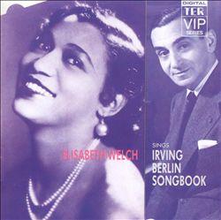 Elisabeth Welch Sings Irving Berlin Songbook
