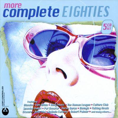 More Complete Eighties