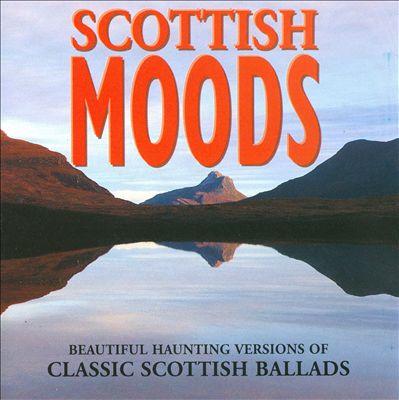 Scottish Moods [Rel]