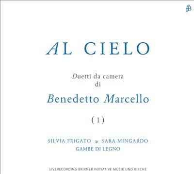 Al Cielo: Duetti da Camera di Benedetto Marcello