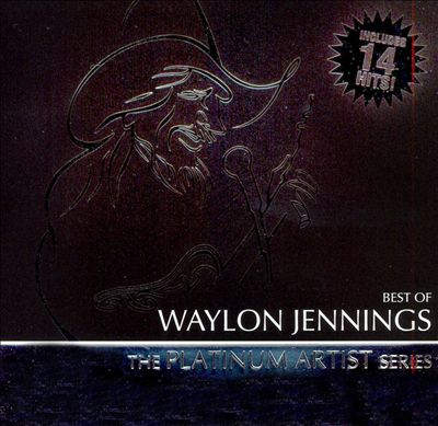 Best of Waylon Jennings: Platinum Artist Series