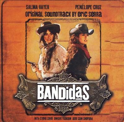 Bandidas [Original Soundtrack]