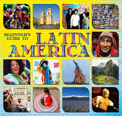Beginner's Guide To Latin America