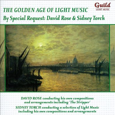 The Golden Age of Light Music: By Special Request - David Rose & Sidney Torch