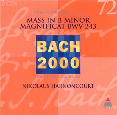 Bach: Mass in B minor; Magnificat, BWV 243