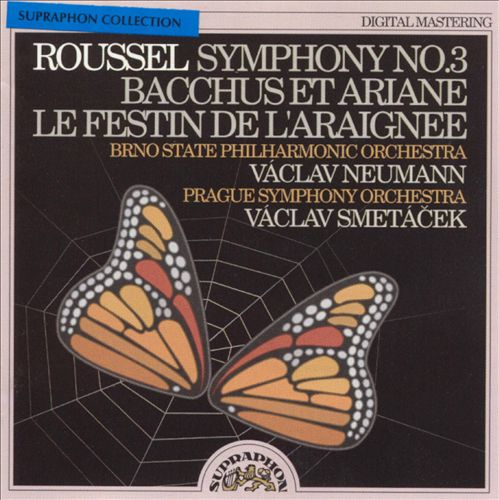 Roussel: Symphony No. 3; Bacchus et Ariane; Le Festin de l'araignée