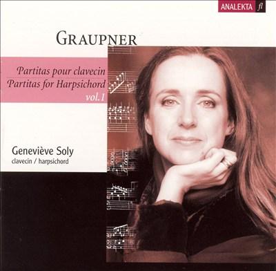 Christophe Graupner: Partitas for Harpsichord, Vol. 1