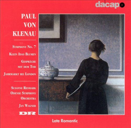 Paul von Klenau: Symphony No. 7; Gespräche mit dem Tod; etc.