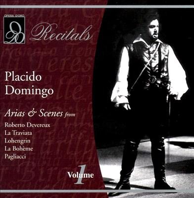 Plácido Domingo Sings Arias & Scenes, Vol. 1