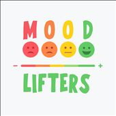 Mood Lifters