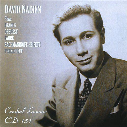 David Nadien plays Franck, Debussy, Fauré, Rachmaninov & Prokofiev