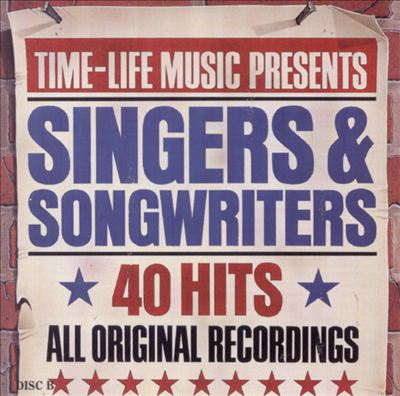 Singers & Songwriters: 40 Hits, All Orignal Recordings [Time-Life]