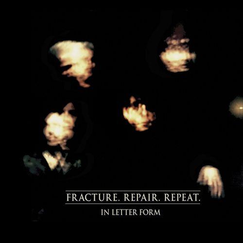 Fracture. Repair. Repeat